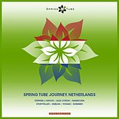 Spring Tube Journey. Netherlands by Various Artists