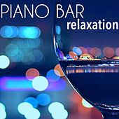Piano Bar Relaxation – Jazz Music: Relaxing Smooth Jazz Music for Dinner Background & Cocktail Party by Relaxing Instrumental Jazz Ensemble