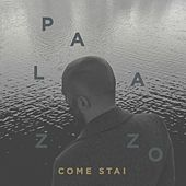 Come stai by Palazzo