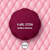Bubble Minimal by Karl Stein