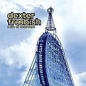 A Life Of Saturdays by Dexter Freebish