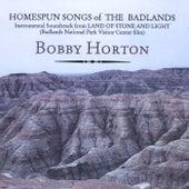Homespun Songs of the Badlands by Bobby Horton