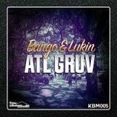 ATL GRUV - Single de Bango