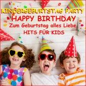Kindergeburtstag Party, Happy Birthday Hiits für Kids (Zum Geburtstag alles Liebe) de Schmitti