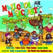 Mallorca Megacharts Sommer Opening 2016 von Various Artists