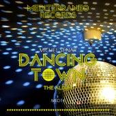 Dancing Town - EP by Michel Senar