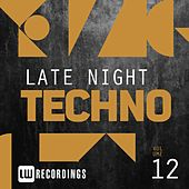 Late Night Techno, Vol. 12 - EP by Various Artists