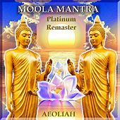 Moola Mantra (Remastered) by Aeoliah