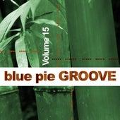 Blue Pie Groove Vol.15 von Various Artists