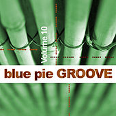 Blue Pie Groove Vol.10 von Various Artists
