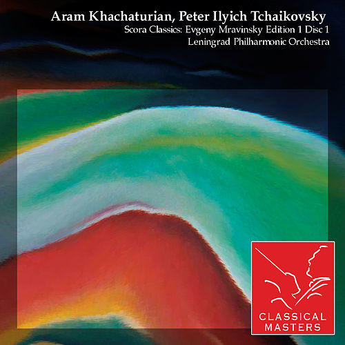 Scora Classics: Evgeny Mravinsky Edition 1 Disc 1 by Various Artists