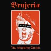 Viva Presidente Trump! de Brujeria