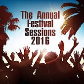 The Annual Festival Sessions 2016 by Various Artists