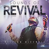 Sounds of Revival de William McDowell