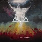 El Frágil Equilibrio by Aura