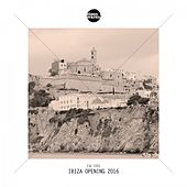 Ibiza Opening 2016 von Various Artists