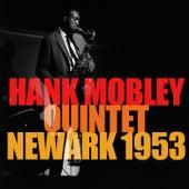Hank Mobley Quintet: Newark 1953 von Hank Mobley