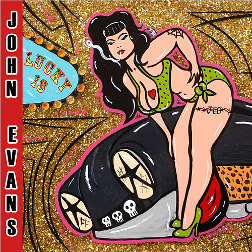 Lucky 13 by John Evans Band