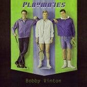 Playmates by Bobby Vinton