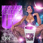 Never Been Screwed up (feat. Lil Flip, Yung Feddi & Fred B) by Kal Gully