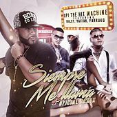 Siempre Me Llama (feat. Farruko, Maldy & Yaviah) de Opi the Hit Machine