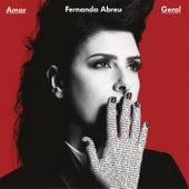 Amor Geral by Fernanda Abreu