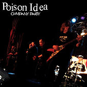 Company Party von Poison Idea