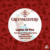 Lights Of Fire von Greenskeepers