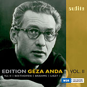 Edition Géza Anda – Vol. II: Beethoven, Brahms & Liszt by Various Artists
