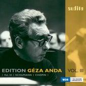 Edition Géza Anda – Vol. III: Schumann & Chopin by Géza Anda