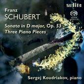 Franz Schubert: Piano Sonata D 850 & Three Piano Pieces D 946 by Sergej Koudriakov