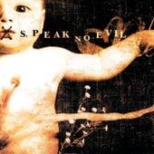 Speak No Evil by Speak No Evil