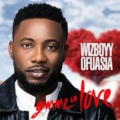 Gimme Ur Love - Single de Wizboyy Ofuasia