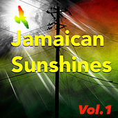 Jamaican Sunshines, Vol.1 by Various Artists