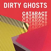 Cataract by Dirty Ghosts