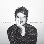 Alone For The First Time di Ryan Hemsworth