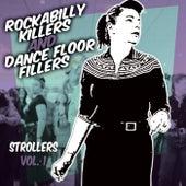 Rockabilly Killers & Dancefloor Fillers - Strollers, Vol. 1 de Various Artists