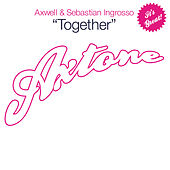 Together by Axwell Ʌ Ingrosso