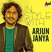 In Style with Arjun Janya - Kannada Hits 2016 by Various Artists