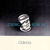 Strong As An Ox by Odetta
