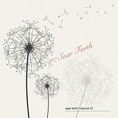 Soar Forth, Vol. 15 by Various Artists
