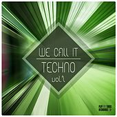 We Call It Techno, Vol. 2 by Various Artists
