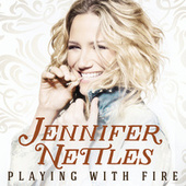Playing With Fire de Jennifer Nettles
