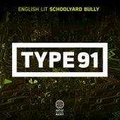Schoolyard Bully - Single by English Lit