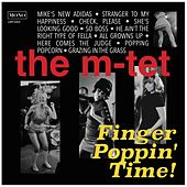 Finger Poppin' Time! de The M-Tet