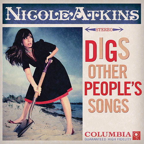 Digs Other People's Songs by Nicole Atkins