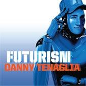 Futurism von Danny Tenaglia
