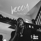 Woooa by Pardison Fontaine