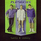 Playmates di Santo and Johnny