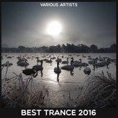Best Trance 2016 von Various